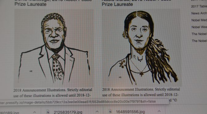 Dr. Mukwege and sexual crime victim Murad win 2018 Nobel Prize in Peace