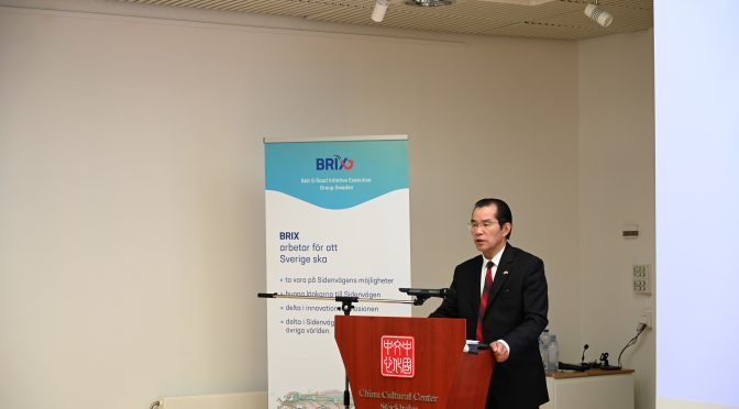 Ambassador Gui Congyou attends the Second Belt and Road Forum in Stockholm and delivers a key not speech titled Jointly Build a High Quality Belt and Road for a Future of Sustainable Development